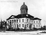 Dade County Courthouse, 1912